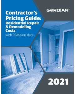 2021 Contractor's Pricing Guide: Residential Repair & Remodeling Costs Book