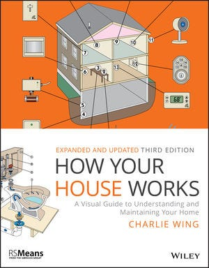 How Your House Works, 3rd Edition