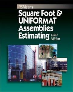 Square Foot & UNIFORMAT Assemblies Estimating