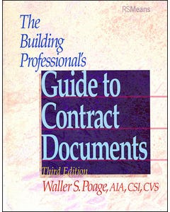 The Building Professional's Guide to Contract Documents